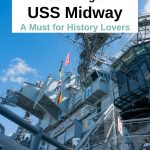 A visit to the USS Midway should be on every San Diego itinerary. This is a great family friendly thing to do in San Diego and very educational for young and old. #SanDiego #sandiegoexplorer #visitsandiego #california #Military #navy #history #aircraftcarrier #museums San Diego Things to Do - San Diego Itinerary - San Diego Things to do with kids - Museums in San Diego